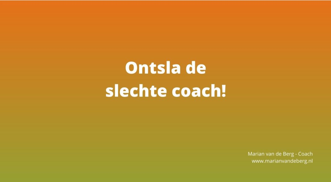 ontsla de slechte coach